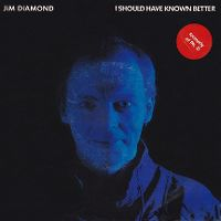 Cover Jim Diamond - I Should Have Known Better