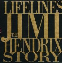 Cover Jimi Hendrix - Lifelines: The Jimi Hendrix Story