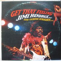 Cover Jimi Hendrix & Curtis Knight - Get That Feeling