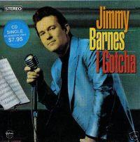 Cover Jimmy Barnes - I Gotcha