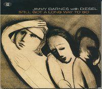 Cover Jimmy Barnes & Diesel - Still Got A Long Way To Go