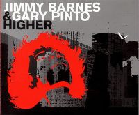 Cover Jimmy Barnes & Gary Pinto - Higher