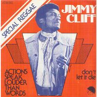 Cover Jimmy Cliff - Actions Speak Louder Than Words