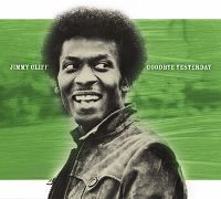 Cover Jimmy Cliff - Goodbye Yesterday: The Legendary Lost Album