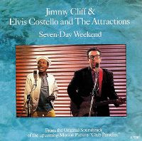 Cover Jimmy Cliff & Elvis Costello and The Attractions - Seven-Day Weekend