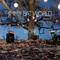 Cover Jimmy Eat World - Work