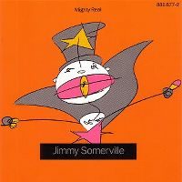 Cover Jimmy Somerville - You Make Me Feel (Mighty Real)