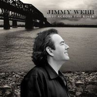 Cover Jimmy Webb - Just Across The River