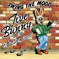 Cover Jive Bunny & The Mastermixers - Swing The Mood