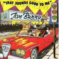 Cover Jive Bunny & The Mastermixers - That Sounds Good To Me
