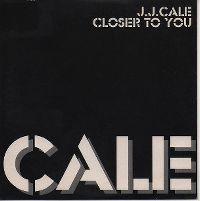Cover J.J. Cale - Closer To You