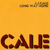 Cover J.J. Cale - Long Way Home