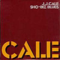 Cover J.J. Cale - Sho-Biz Blues