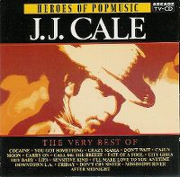 Cover J.J. Cale - The Very Best Of - Heroes Of Popmusic