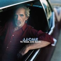 Cover J.J. Cale - To Tulsa And Back