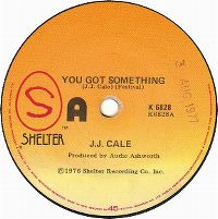 Cover J.J. Cale - You Got Something
