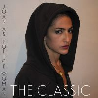 Cover Joan As Police Woman - The Classic