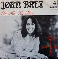 Cover Joan Baez - Be Not Too Hard