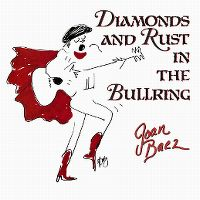Cover Joan Baez - Diamonds And Rust In The Bullring