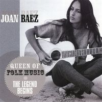 Cover Joan Baez - Queen Of Folk Music - The Legend Begins
