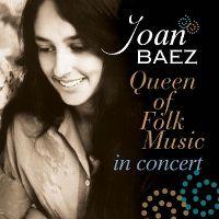 Cover Joan Baez - Queen Of Folk Music In Concert
