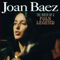 Cover Joan Baez - The Birth Of A Folk Legend