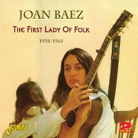 Cover Joan Baez - The First Lady Of Folk 1958-1961