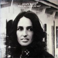 Cover Joan Baez - Where Are You Now, My Son?