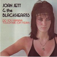 Cover Joan Jett - Do You Wanna Touch Me (Oh Yeah)