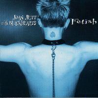 Cover Joan Jett & The Blackhearts - Fetish