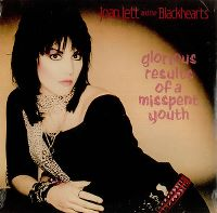 Cover Joan Jett & The Blackhearts - Glorious Results Of A Misspent Youth