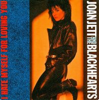 Cover Joan Jett & The Blackhearts - I Hate Myself For Loving You