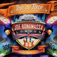 Cover Joe Bonamassa - Tour de Force - Live In London - Hammersmith Apollo