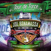 Cover Joe Bonamassa - Tour de Force - Live In London - Shepherd's Bush Empire
