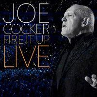 Cover Joe Cocker - Fire It Up - Live