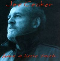 Cover Joe Cocker - Have A Little Faith