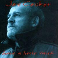 Cover Joe Cocker - Have A Little Faith