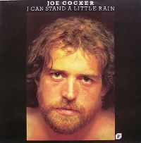 Cover Joe Cocker - I Can Stand A Little Rain