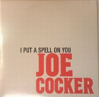 Cover Joe Cocker - I Put A Spell On You