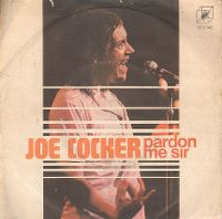 Cover Joe Cocker - Pardon Me Sir