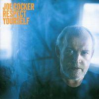 Cover Joe Cocker - Respect Yourself