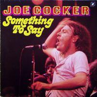 Cover Joe Cocker - Something To Say