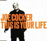 Cover Joe Cocker - This Is Your Life