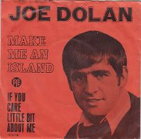 Cover Joe Dolan - Make Me An Island