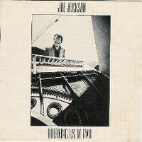 Cover Joe Jackson - Breaking Us In Two