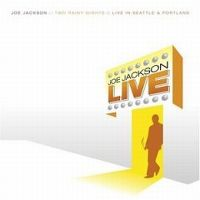 Cover Joe Jackson - Two Rainy Nights - Live In Seattle & Portland