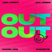 Cover Joel Corry & Jax Jones feat. Charli XCX & Saweetie - Out Out