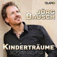 Cover Jörg Bausch - Kinderträume schlafen nie