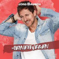 Cover Jörg Bausch - Meinetwegen