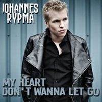 Cover Johannes Rypma - My Heart Don't Wanna Let Go